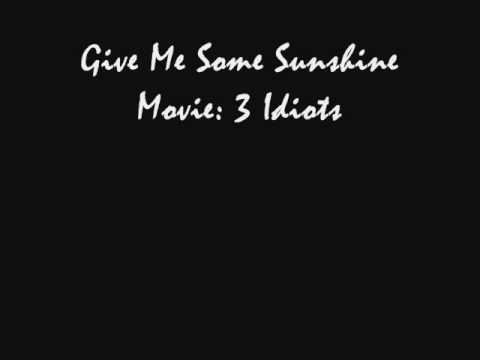 Give me sunshine- 3 idiots instrumental