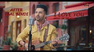 I LOVE YOU AKULL NEW HINDI SONG