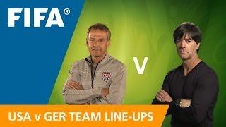 USA v. Germany - Team Lineups EXCLUSIVE