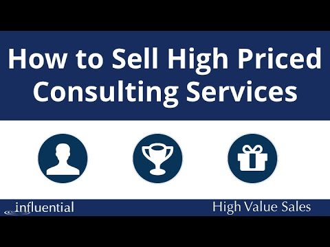 How to sell high priced consulting services youtube malvernweather Gallery
