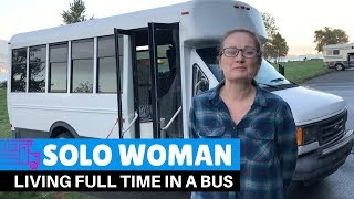 BUS TOUR // Solo Woman Lives Full Time And Enjoys Life In A Converted Bus
