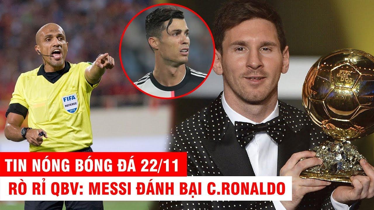 TIN NÓNG BÓNG ĐÁ 22/11 | Rò rỉ QBV: Messi đánh bại CR7–Trọng tài Al Kaf lên tiếng đáp trả CĐV VN
