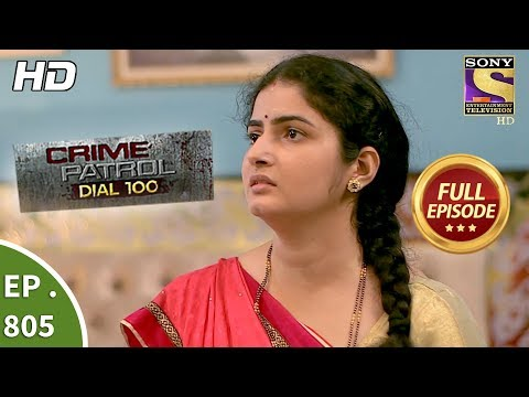 Crime Patrol Dial 100 – Ep 805 – Full Episode – 22nd June, 2018