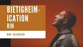 [8D Audio] RIN - Bietigheimication I DEUTSCHRAP 8D + LYRICS