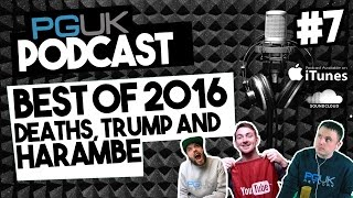Best OF 2016 Celebrity Deaths Donald Trump and Harambe PGUK Podcast 7 | Prism Gaming UK