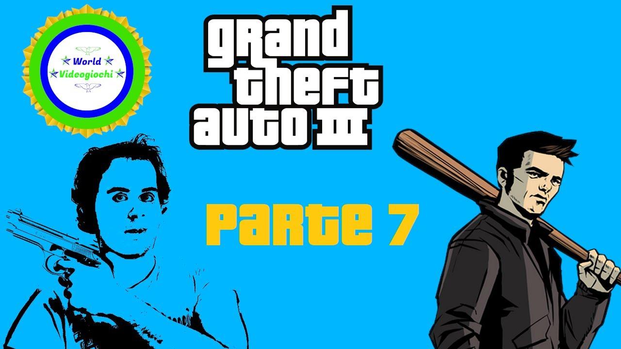 Grand Theft Auto III - PARTE 7 - ITA - PC