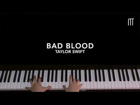 Taylor Swift - Bad Blood Piano [EASY] + Sheets