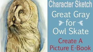 Creating Characters For Picture E-Book - Owl Skate