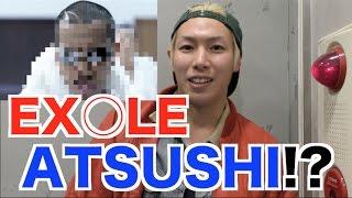 【後編】EXILE ATSUSHIさんがジョーブログに出演してくれました!!』 →...