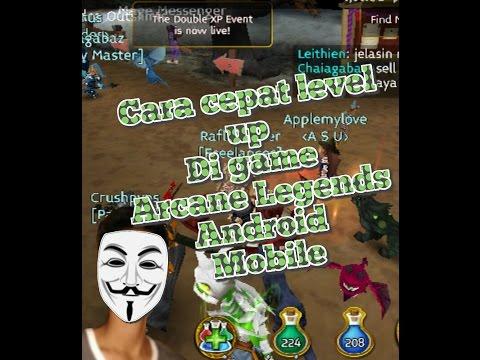 Cara Cepat Level Up Di Game ARCANE LEGENDS Android