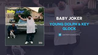 Young Dolph & Key Glock - Baby Joker (AUDIO)
