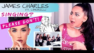 "JAMES CHARLES ft. Cimorelli ""Never Enough"" Reaction | Lucia Sinatra Vocal Coach"