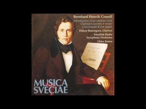 3/3 Rondo. Allegretto - Clarinet Concerto N° 2 in F minor, Op.5 - Crusell - Hakan Rosengren