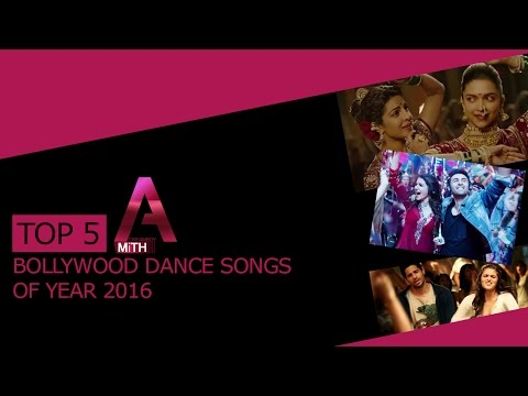 Top 5 Bollywood Dance Songs Of Year 2016.