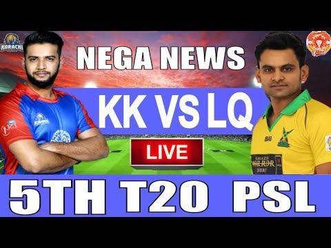 live-score:-karachi-kings-vs-lahore-qalandars-5th-t20-psl-2019-i-live-streaming-i-kk-vs-lq-live