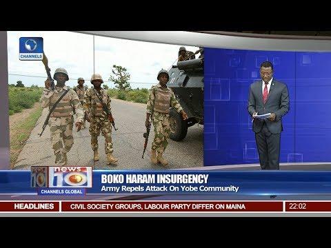 Army Repels Boko Haram Attack On Yobe Community Pt.1 |News@10| 28/10/17