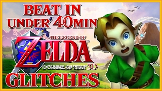 Beat Ocarina of Time 3D in Under 40min - Ocarina of Time Glitches