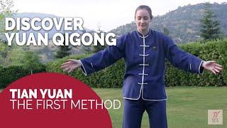 Free Qigong demonstration: Discover the beauty of Yuan Qigong: Tian Yuan - First Method