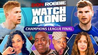 Man City vs Chelsea   Champions League Final   Watch Along LIVE Ft Yannicka, Sophie & Expressions