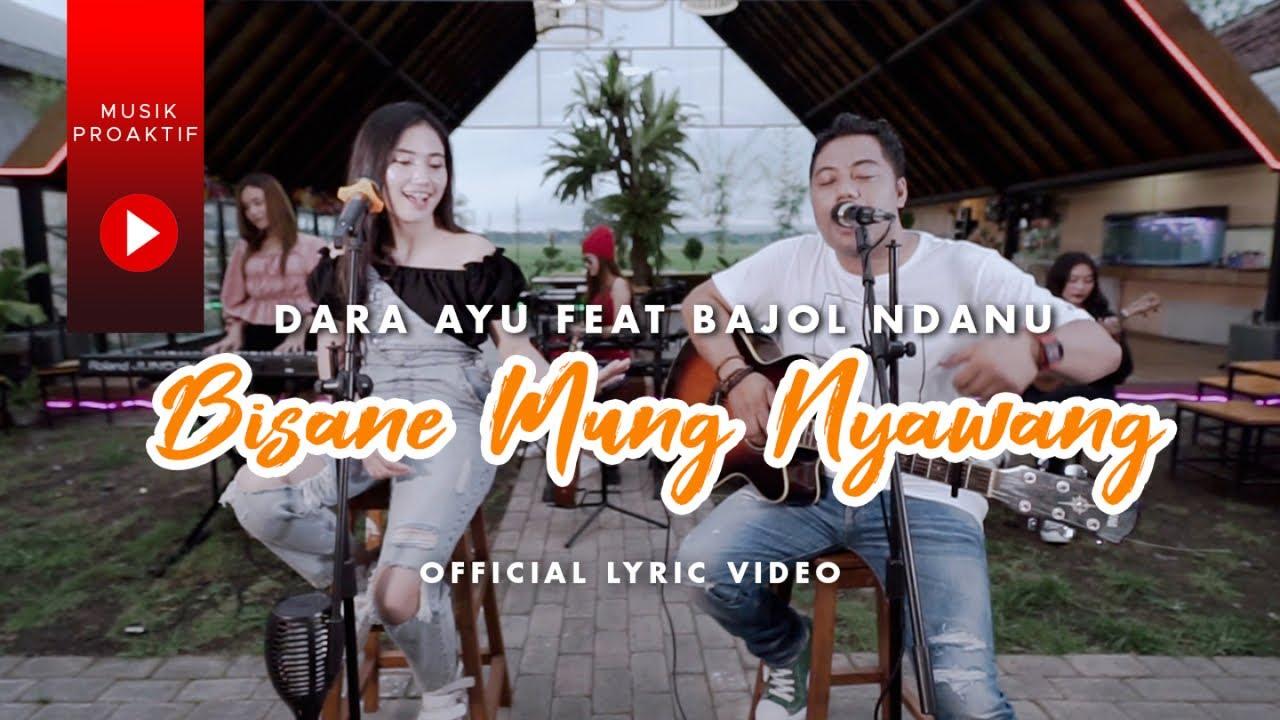Dara Ayu Ft. Bajol Ndanu - Bisane Mung Nyawang (Official Lyric Video) | KENTRUNG