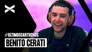 Benito Cerati en Ultimos Cartuchos - Nota Completa