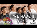 BoybandPH - We Made It (Lyric Video)