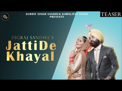 JATTI DE KHAYAL (FULL SONG) | Jugraj Sandhu, Urs Guri, Dr. Shree, Punjabi Song |RJ18 CREATION
