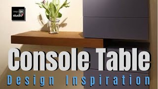 Console  Table   Best Selection of Design  deas for Console Tables Design