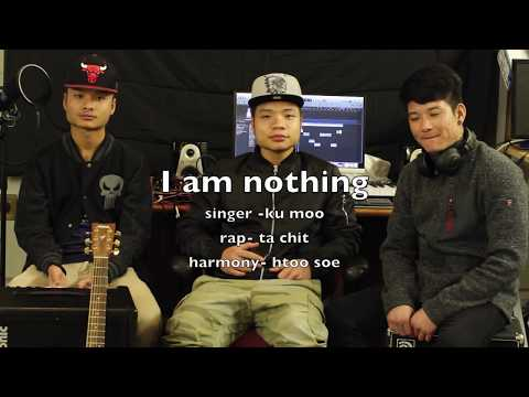 Karen new song 2017 ( I am nothing ) by Ku moo Ft.ta chit & Htoo Soe