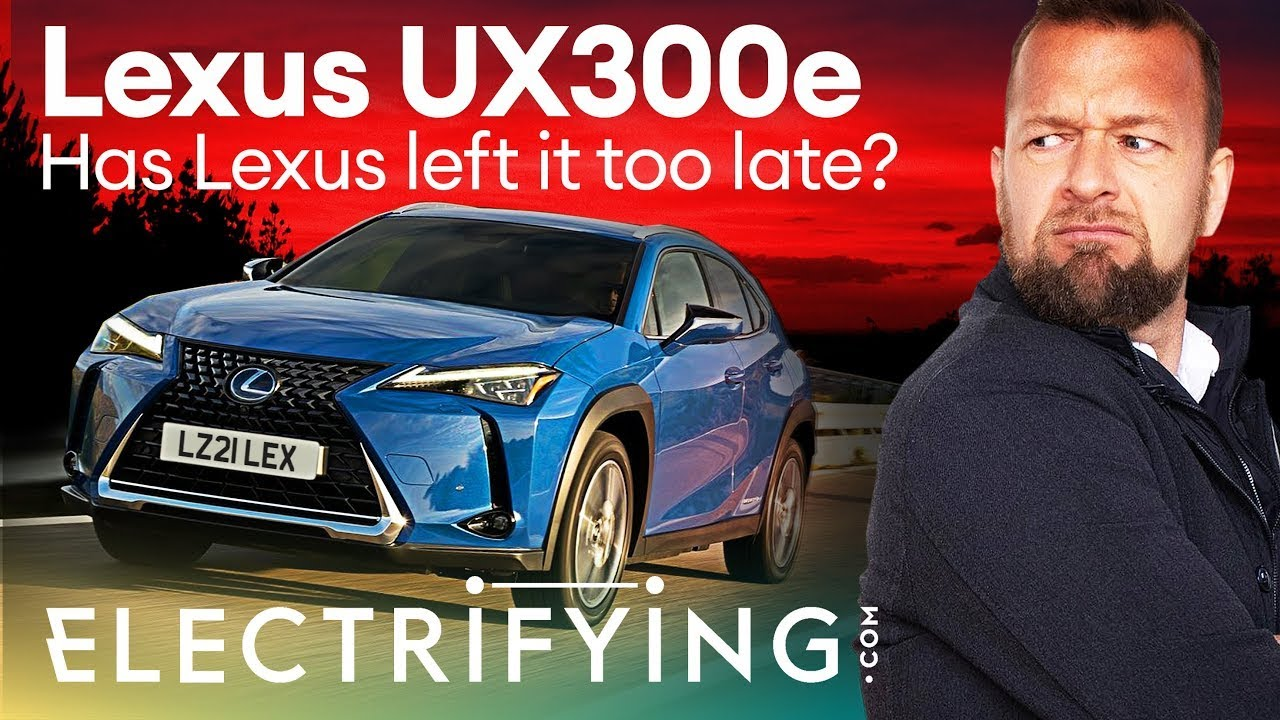 Lexus UX300e electric SUV 2021 review – Has Lexus left it too late? / Electrifying