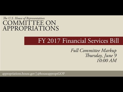 Markup of FY 2017 Financial Services Bill & Revised Suballocations (EventID=105048)