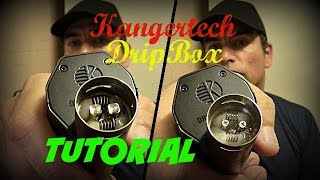 How To Wick and Coil New Kangertech DripBox 160 for Beginners