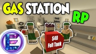 GAS STATION RP - We have Gas! - Low prices - Fresh Bakery - Unturned Roleplay