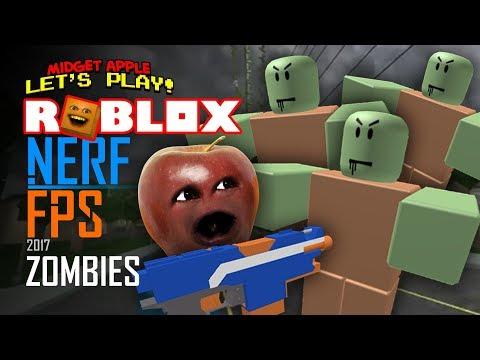 Roblox: NERF FPS - 2017 Zombies [Midget Apple Plays]