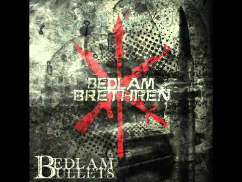 Bedlam Brethren feat. A Man Called Relik & June Marx (of Twin Perils) - Bedlam Bullets