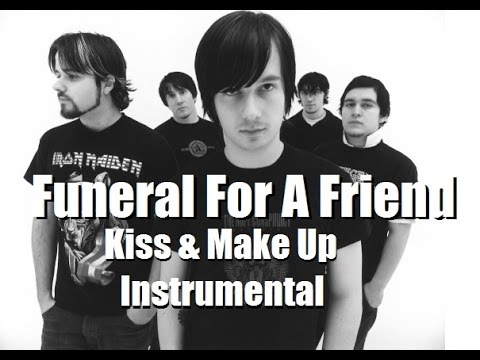 [Instrumental] Funeral For A Friend - Kiss & Make Up