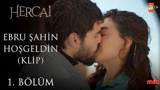Ebru Şahin - Hoş Geldin (Klip) - Hercai 1. Bölüm
