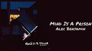 Alec Benjamin - Mind Is A Prison 1 Hour