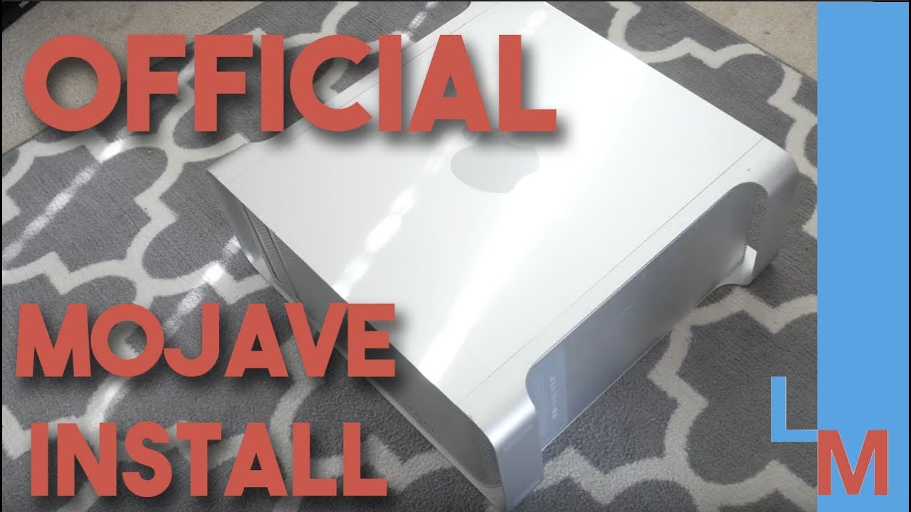 How to Install Mojave on a 5,1 Mac Pro OFFICIALLY