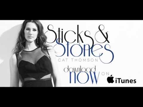 Cat Thomson - Sticks & Stones (Official Audio)