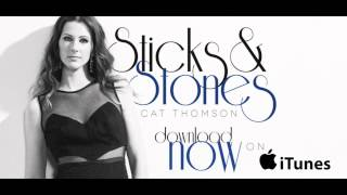 Cat Thomson - Sticks & Stones (Official Audio)