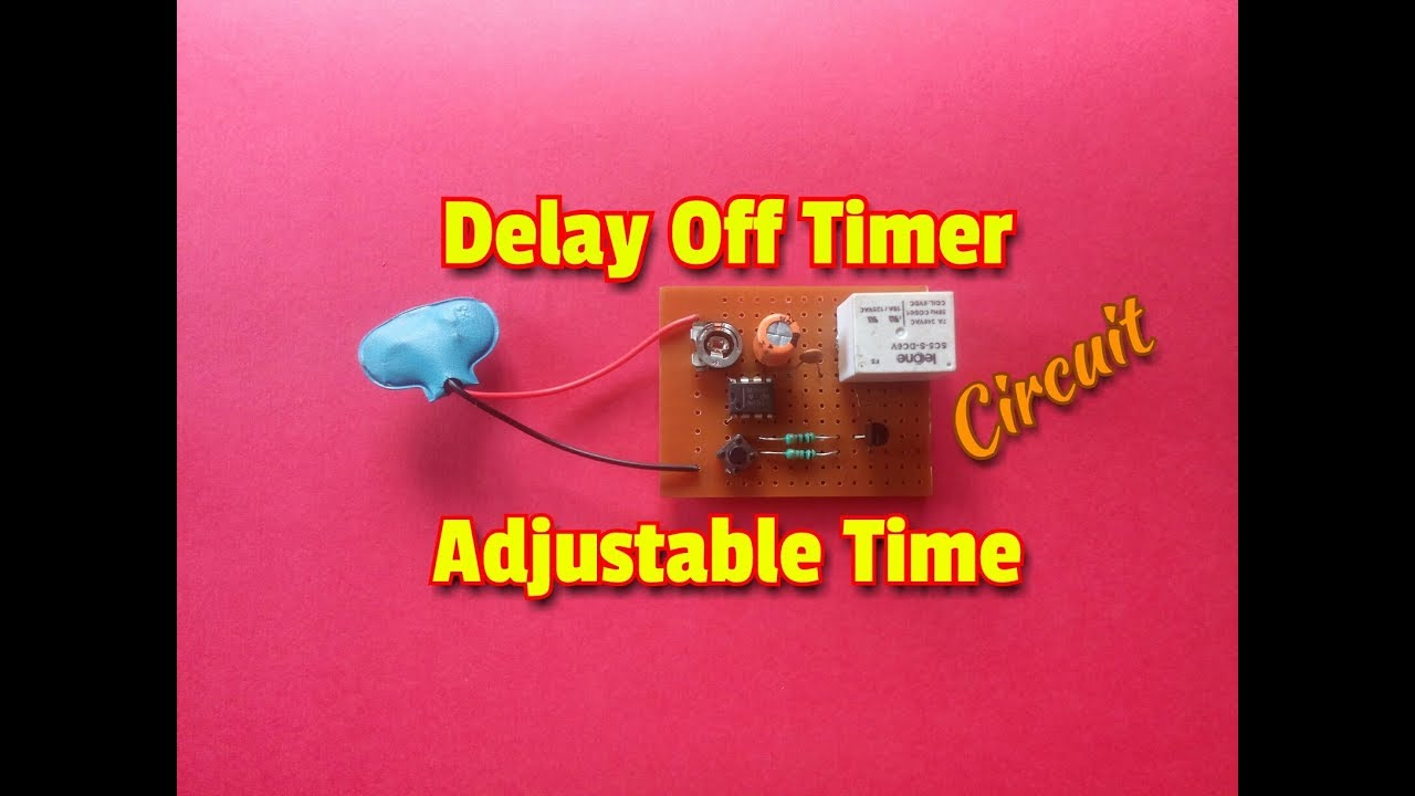 how to make delay off timer circuit with adjustable time function simple timer circuit using 555 ic  [ 1280 x 720 Pixel ]