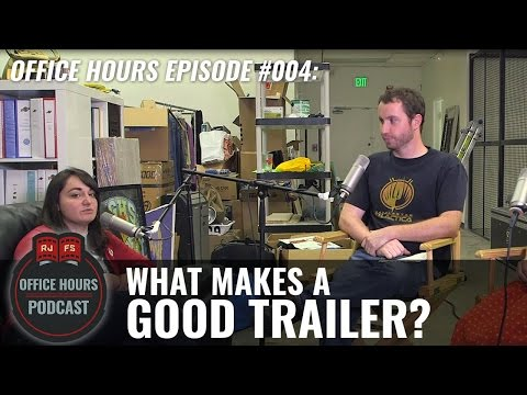 What Makes A Good Trailer? - RJFS Office Hours Podcast - Ep. 4