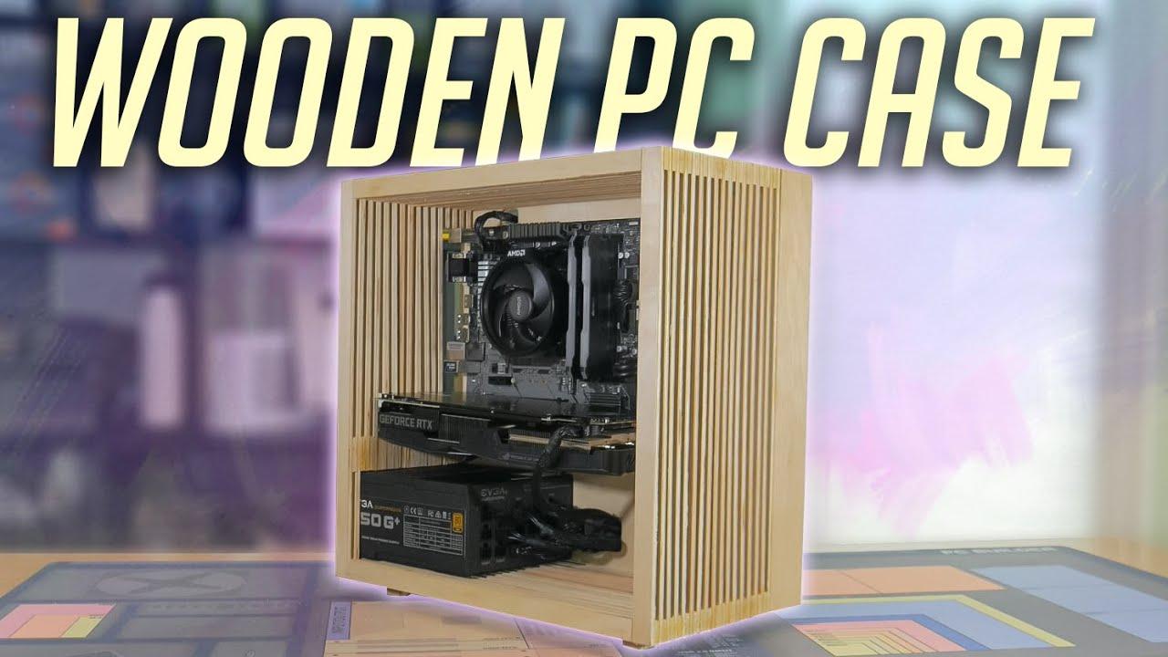 Diy Wooden Pc Case 2020 Youtube