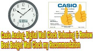 Casio Analog- Digital Wall Clock Unboxing & Review Best Budget Wall Clock my Recommendation