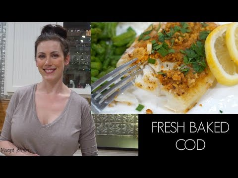 Fresh Baked Lemon Crusted Cod | Margot Brown