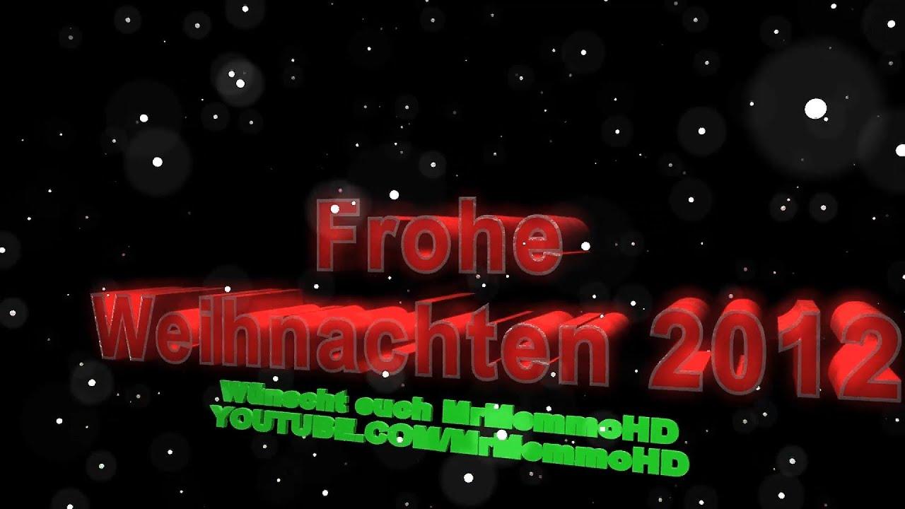 ich w nsche euch allen frohe weihnachten 2012 youtube
