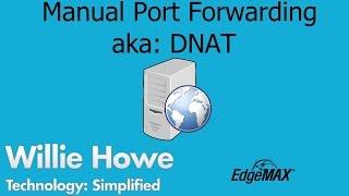 EdgeOS - EdgeRouter - How to Manually Port Forward