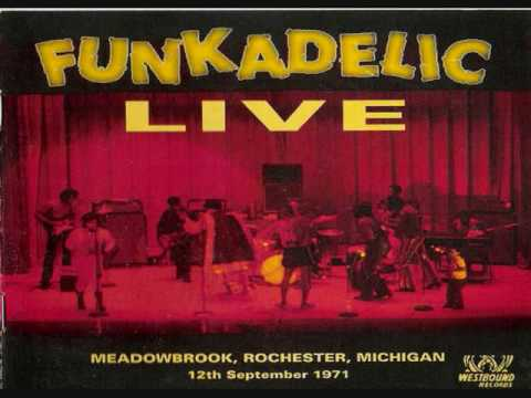 Funkadelic Live 1971 Meadowbrook, Rochester Michigan