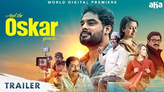 And The Oskar Goes To |Telugu Trailer | Tovino Thomas | Anu Sithara | Salim Ahamed |Premieres Aug 28